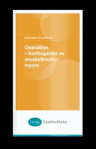 Operation – borttagande av muskelknutor/ myom